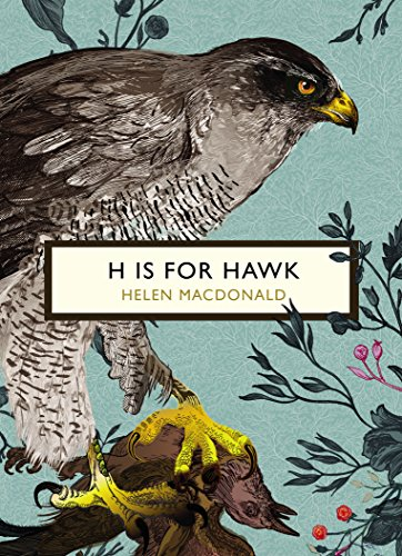 H is for Hawk (The Birds and the Bees) von Helen Macdonald