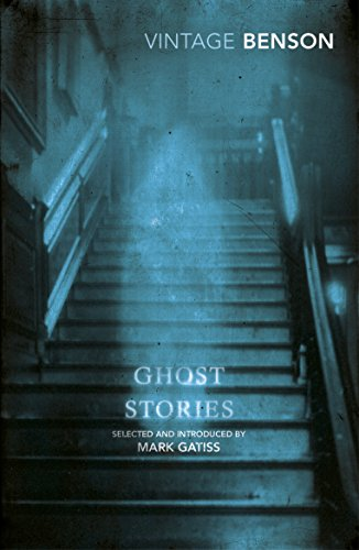 Ghost Stories By E F Benson