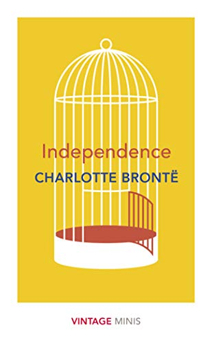 Independence By Charlotte Bronte