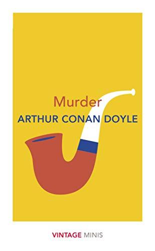 Murder By Sir Arthur Conan Doyle