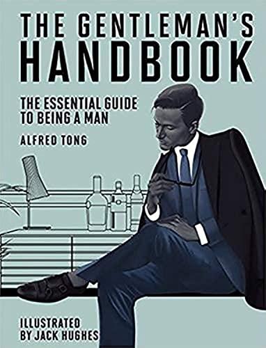 The Gentleman's Handbook By Alfred Tong