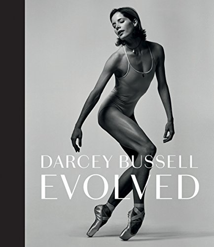 Darcey Bussell: Evolved By Darcey Bussell