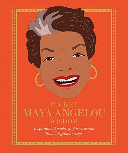 Pocket Maya Angelou Wisdom By Hardie Grant