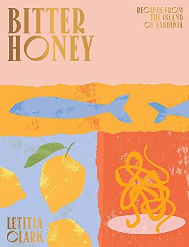 Bitter Honey By Letitia Clark