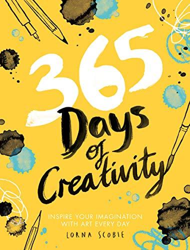 365 Days of Creativity By Lorna Scobie