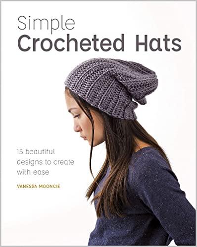Simple Crochet Hats By Vanessa Mooncie