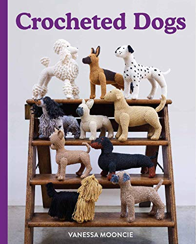 Crocheted Dogs By Vanessa Mooncie