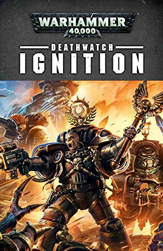 Deathwatch: Ignition By Robbie MacNiven