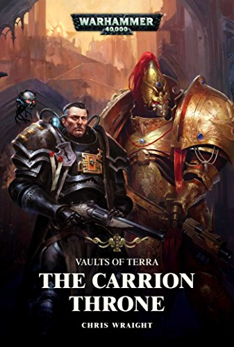 The Carrion Throne By Chris Wraight