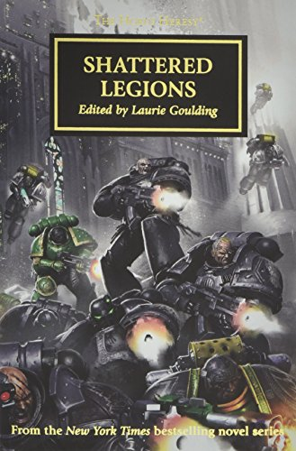 Shattered Legions By Laurie Goulding