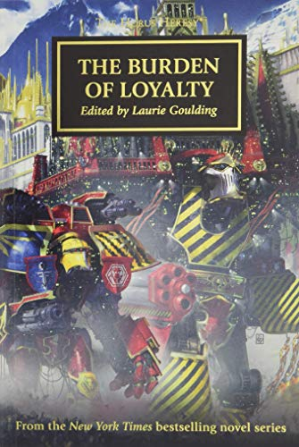 The Burden of Loyalty By Laurie Goulding