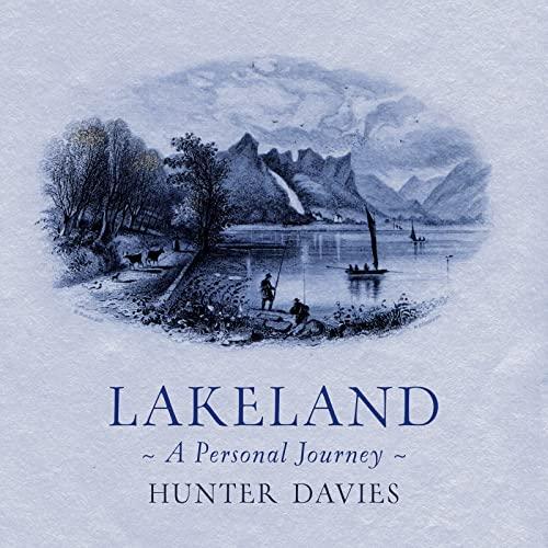 Lakeland By Hunter Davies