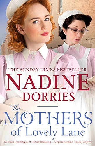 The Mothers of Lovely Lane by Nadine Dorries