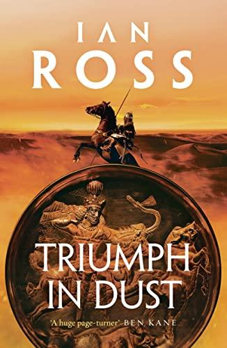 Triumph in Dust By Ian Ross