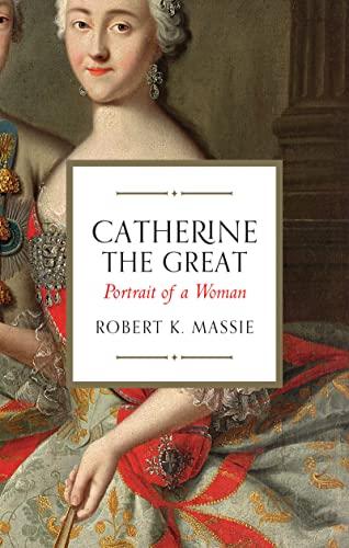 Catherine the Great von Robert K. Massie