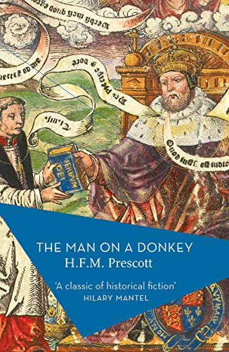 The Man on a Donkey By H. F. M. Prescott