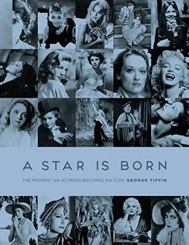 A Star is Born von George Tiffin