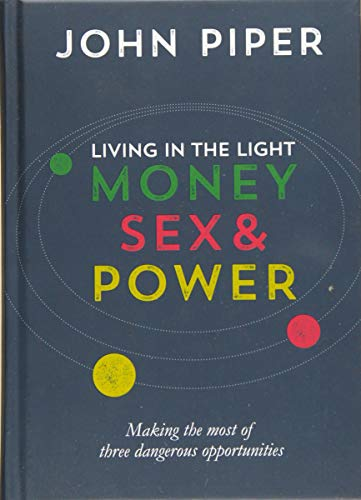 Living in the Light By John Piper