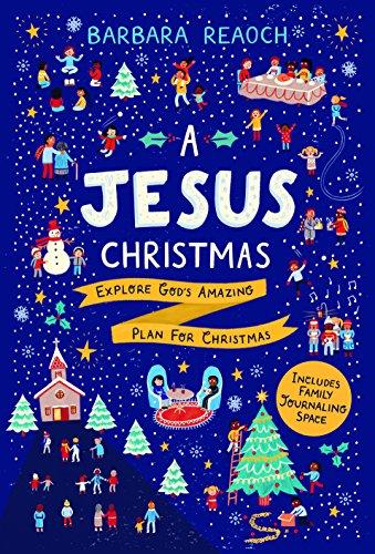 A Jesus Christmas By Barbara Reaoch