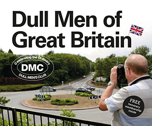 Dull Men of Great Britain By Leland Carlson