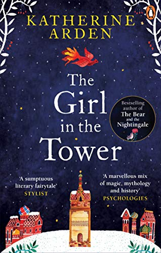 The Girl in The Tower: (Winternight Trilogy) By Katherine Arden