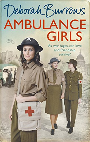 Ambulance Girls by Deborah Burrows
