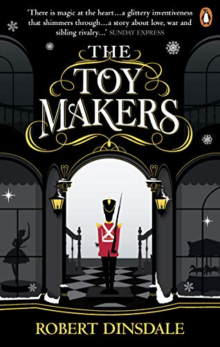 The Toymakers By Robert Dinsdale