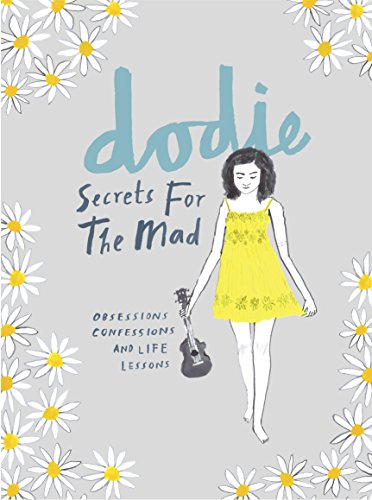 Secrets for the Mad By dodie