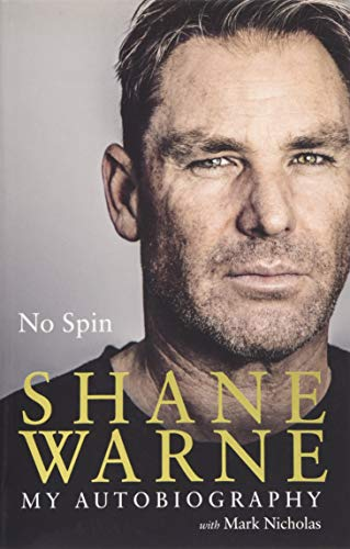 No Spin: My Autobiography By Shane Warne