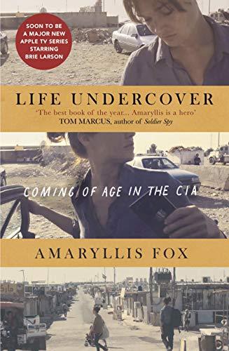 Life Undercover von Amaryllis Fox
