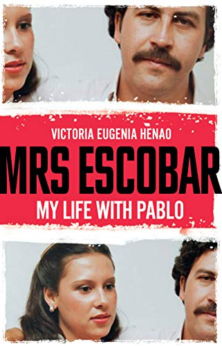 Mrs Escobar By Victoria Eugenia Henao