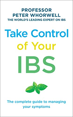 Take Control of your IBS By Professor Peter Whorwell