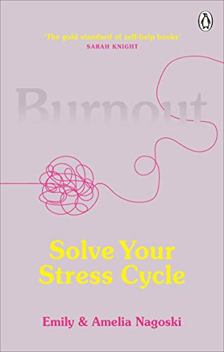 Burnout By Emily Nagoski