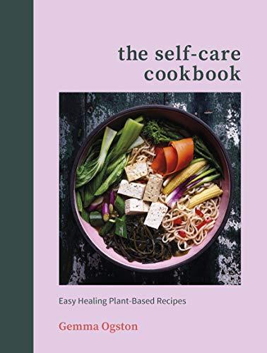 The Self-Care Cookbook By Gemma Ogston