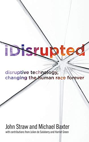 iDisrupted By Michael Baxter
