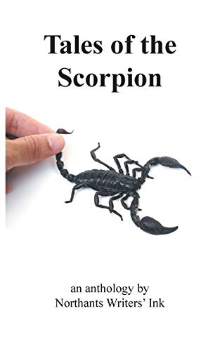 Tales of the Scorpion By Northants Writers' Ink