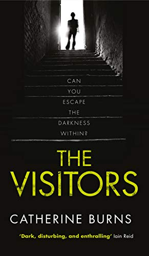 The Visitors By Catherine Burns