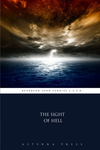 The Sight of Hell By Aeterna Press