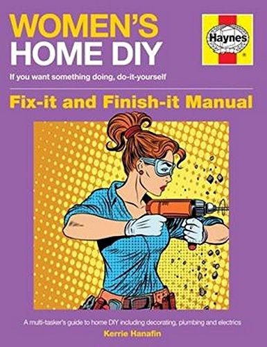 Women's Home DIY Manual (Owners' Workshop Manual) By Kerrie Hanafin