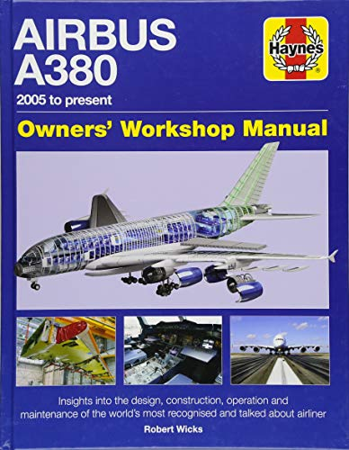 Airbus A380 Owners' Workshop Manual By Robert Wicks