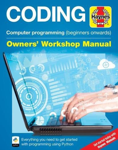 Coding Owners' Workshop Manual By Mike Saunders