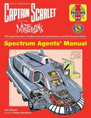 Captain Scarlet Manual (Haynes Manuals) By Sam Denham