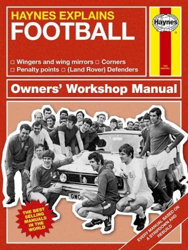 Football (Haynes Explains) (Haynes Manuals) By Boris Starling