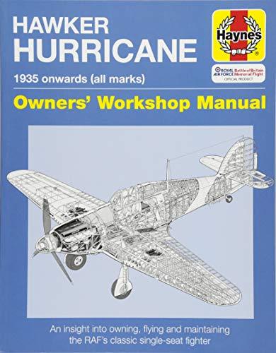 Hawker Hurricane Owners' Workshop Manual By Paul Blackah, MBE