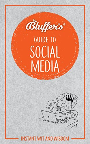 Bluffer's Guide To Social Media By Susie Boniface