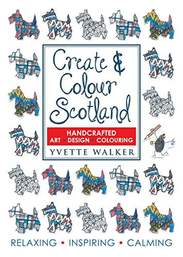 Create-amp-Colour-Scotland-Art-Design-Colouring-by-Yvette-Walker-1785300172-The