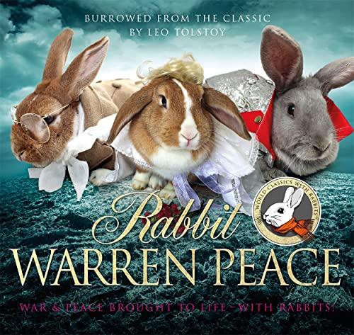 Rabbit Warren Peace By Leo Tolstoy