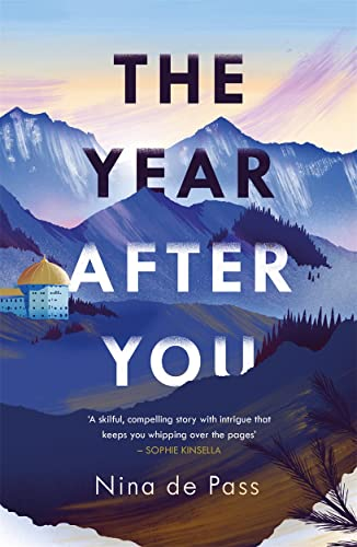 The Year After You By Nina de Pass
