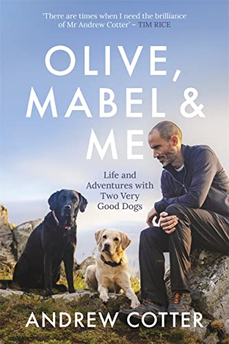 Olive, Mabel and Me von Andrew Cotter