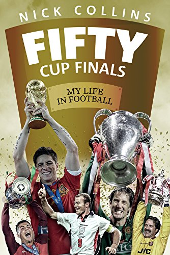 Fifty Cup Finals By Nick Collins